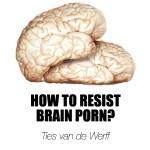 Talk at PechaKucha Eindhoven: How to resist brain porn?