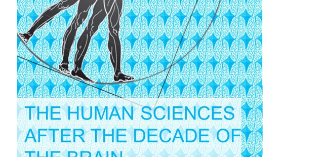 "Talk at conference ""The Human Sciences after the Decade of the Brain"", March 31st"